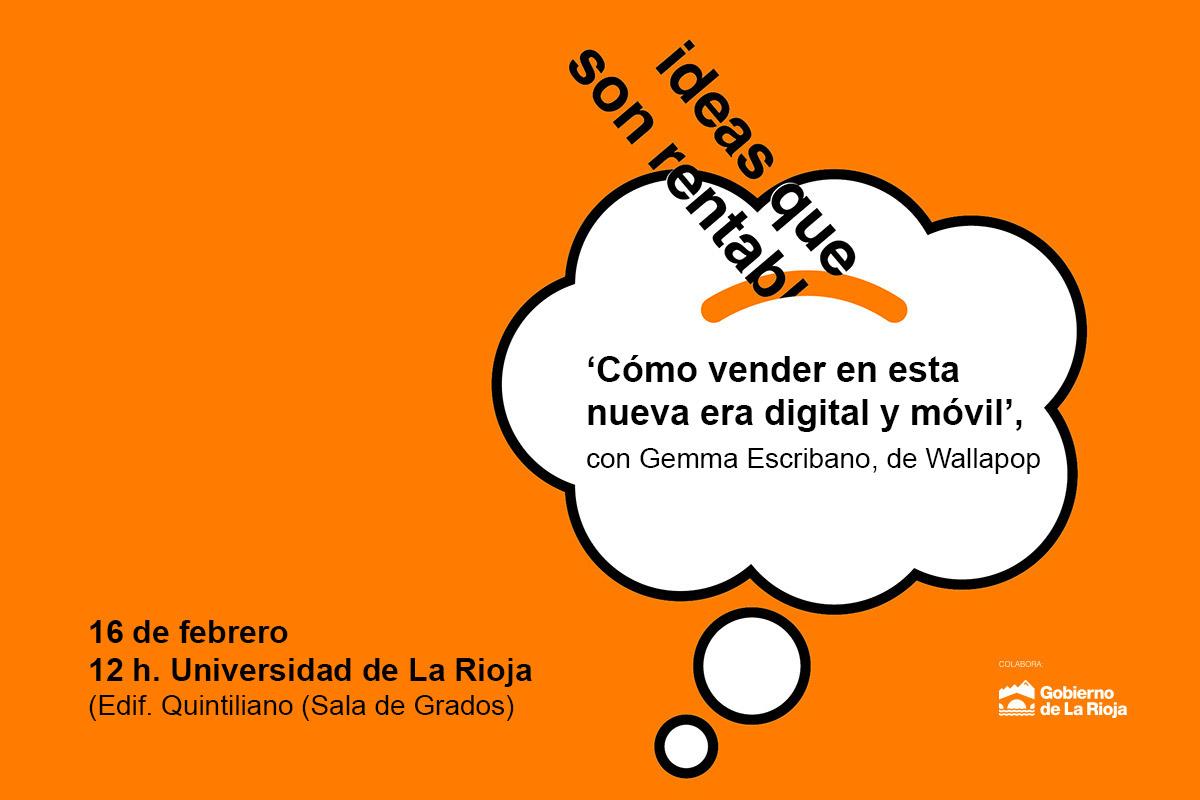 Jornada 'Cómo Vender En Esta Nueva Era Digital Y Móvil', Con Gemma Escribano, De Wallapop