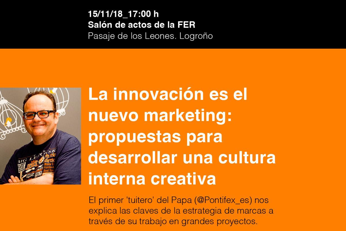 A Crear Organiza La Jornada 'La Innovación Es El Nuevo Marketing', Con Gustavo Entrala