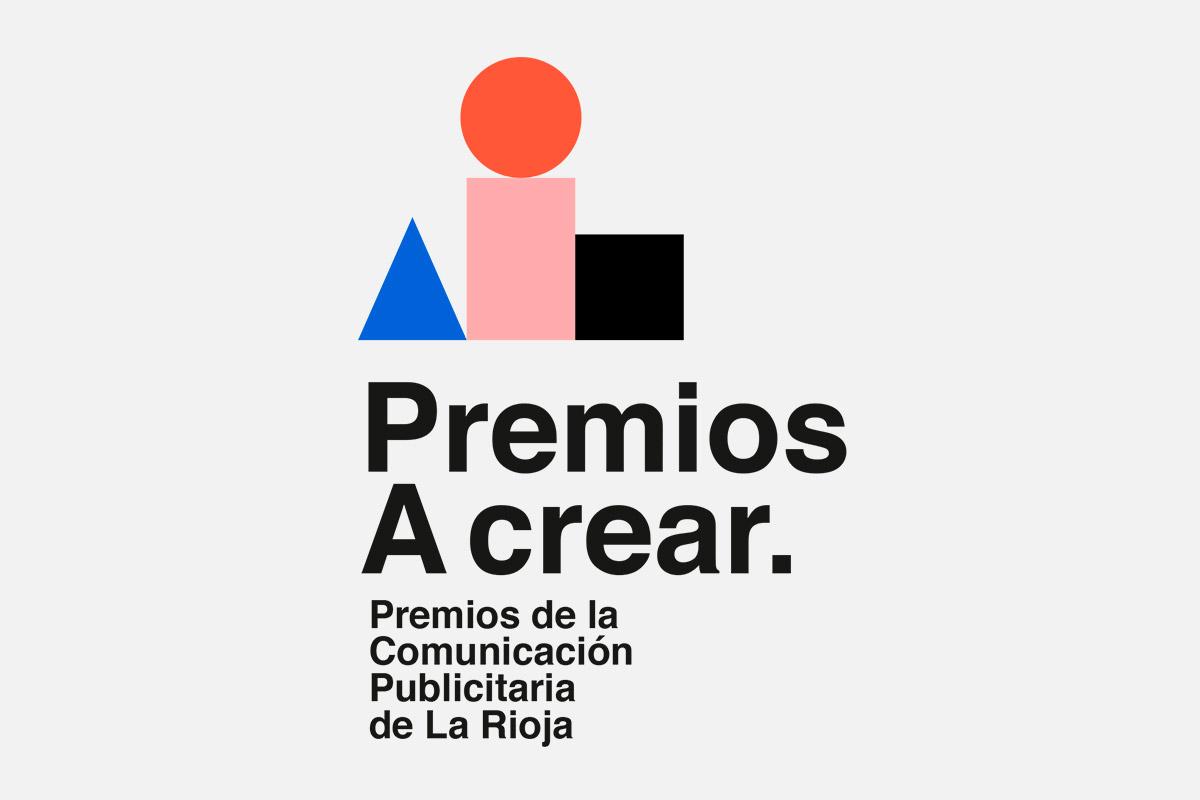Premios A Crear. Premios De La Comunicación Publicitaria De La Rioja