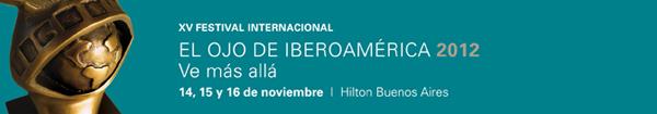 El Ojo de Iberoamérica 2012