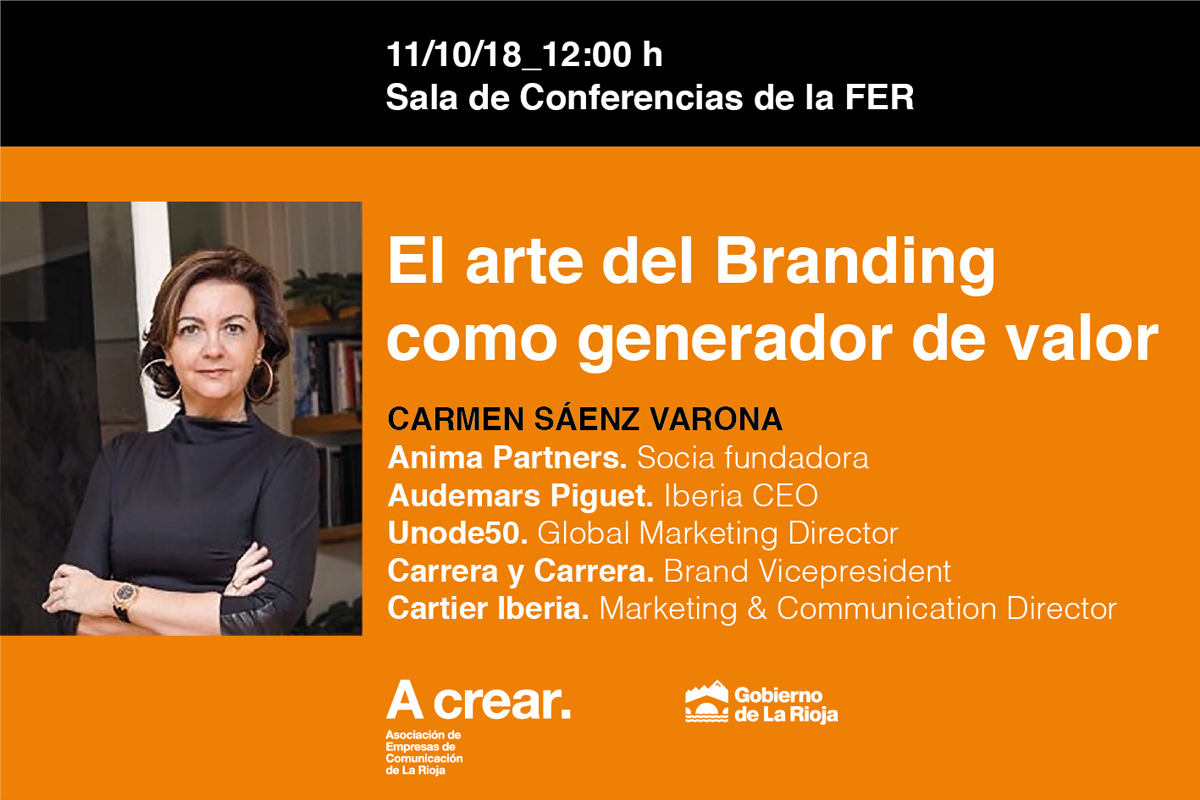 Conferencia De A Crear: El Arte Del Branding Como Generador De Valor, De Carmen Sánz Vardina